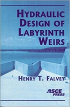 Hydraulic Design of Labyrinth Weirs