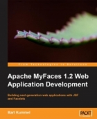 Book Apache MyFaces 1.2 Web Application Development free