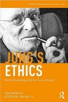 Book Jung's Ethics: Moral Psychology and his Cure of Souls (Philosophy and Psychoanalysis) free