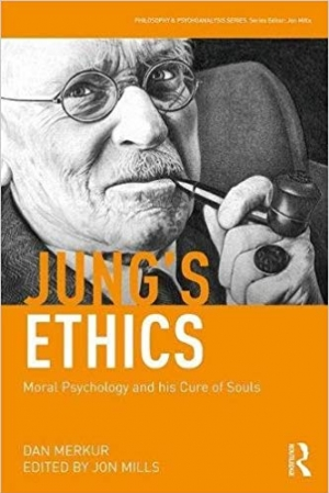 Download Jung's Ethics: Moral Psychology and his Cure of Souls (Philosophy and Psychoanalysis) free book as pdf format