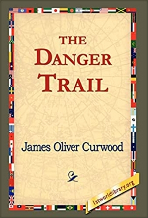 Download The danger trail free book as epub format