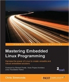 Book Mastering Embedded Linux Programming free