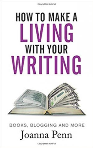 Download How To Make A Living With Your Writing: Books, Blogging and More free book as epub format
