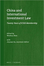 China and International Investment Law: Twenty Years of ICSID Membership (Silk Road Studies in International Economic Law)