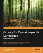 Groovy for Domain-Specific Languages, 2nd Edition