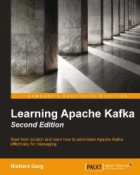 Book Learning Apache Kafka, 2nd Edition free