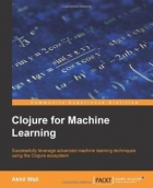 Book Clojure for Machine Learning free