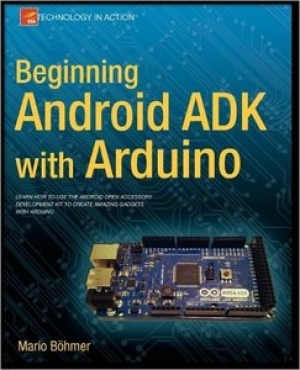 Download Beginning Android ADK with Arduino free book as pdf format