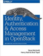 Book Identity, Authentication, and Access Management in OpenStack free