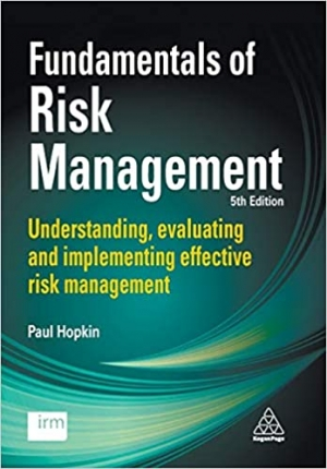 Download Fundamentals of Risk Management: Understanding, Evaluating and Implementing Effective Risk Management free book as pdf format