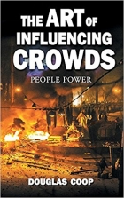 Book The Art of Influencing Crowds: People Power free