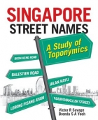Book Singapore Street Names: A Study of Toponymics free