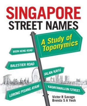 Download Singapore Street Names: A Study of Toponymics free book as epub format