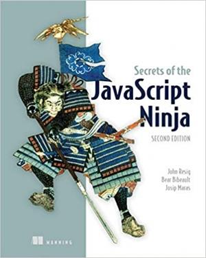 Download Secrets of the JavaScript Ninja free book as pdf format