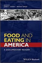 Food and Eating in America: A Documentary Reader