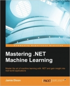 Book Mastering .NET Machine Learning free
