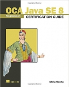 Book OCA Java SE 8 Programmer I Certification Guide free