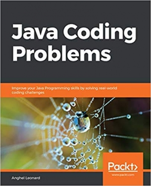 Download Java Coding Problems: Improve your Java Programming skills by solving real-world coding challenges free book as epub format