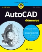 AutoCAD For Dummies, 17th Edition
