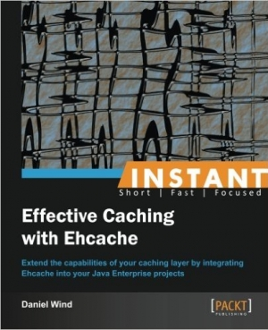 Download Instant Effective Caching with Ehcache free book as pdf format