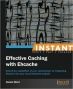 Book Instant Effective Caching with Ehcache free