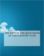 Book The Men in the back room at the country club free