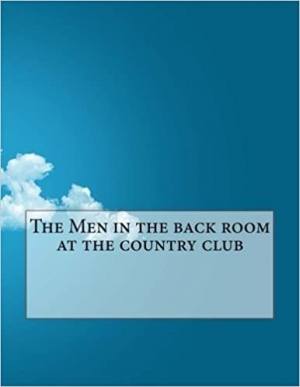 Download The Men in the back room at the country club free book as epub format