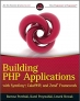Book Building PHP Applications with Symfony, CakePHP, and Zend Framework free