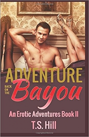 Download Adventure Back on the Bayou: An Erotic Adventures Book II free book as epub format