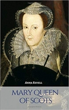 Book MARY QUEEN OF SCOTS: A Mary Queen of Scots Biography free