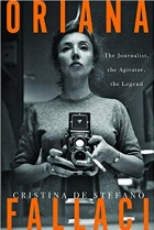 Oriana Fallaci: The Journalist, the Agitator, the Legend