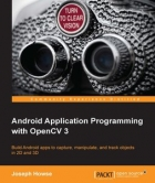 Book Android Application Programming with OpenCV 3 free