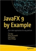 Book JavaFX 9 by Example, 3rd Edition free