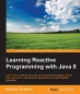 Book Learning Reactive Programming With Java 8 free