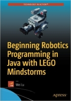 Book Beginning Robotics Programming in Java with LEGO Mindstorms free