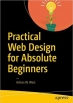 Book Practical Web Design for Absolute Beginners free