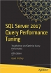 Book SQL Server 2017 Query Performance Tuning: Troubleshoot and Optimize Query Performance free