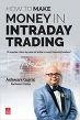 Book How to Make Money in Intraday Trading free