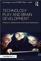 Book Technology Play and Brain Development: Infancy to Adolescence and Future Implications free