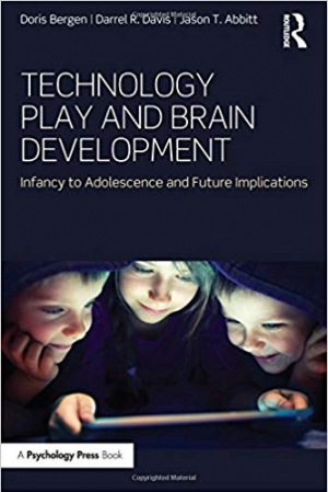 Download Technology Play and Brain Development: Infancy to Adolescence and Future Implications free book as pdf format