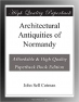 Architectural Antiquities of Normandy