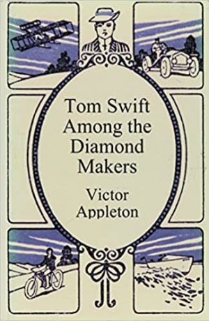 Download Tom Swift Among the Diamond Makers free book as epub format
