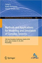 Book Methods and Applications for Modeling and Simulation of Complex Systems: 18th Asia Simulation Conference, AsiaSim 2018, Kyoto, Japan, October 27–29, 2018, ... Computer and Information Science Book 946) free
