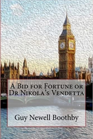 Download A Bid for Fortune or Dr Nikola's Vendetta free book as epub format