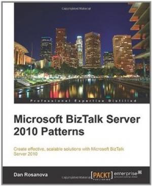 Download Microsoft BizTalk Server 2010 Patterns free book as pdf format