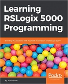 Book Learning RSLogix 5000 Programming: Building PLC solutions with Rockwell Automation and RSLogix 5000 free