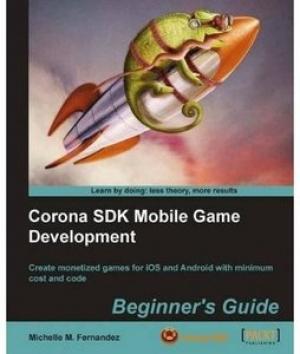 Download Corona SDK Mobile Game Development: Beginner's Guide free book as pdf format