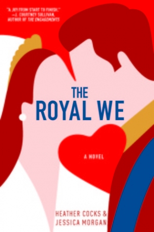 Download Heather Cocks and Jessica Morgan - The Royal We free book as epub format