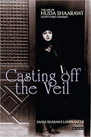 Download Casting off the Veil: The Life of Huda Shaarawi, Egypt's First Feminist free book as epub format