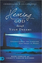 Hearing God Through Your Dreams Understanding the Language God Speaks at Night